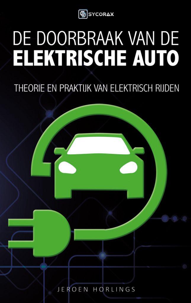 De Doorbraak Van De Elektrische Auto Uitgeverij Sycorax